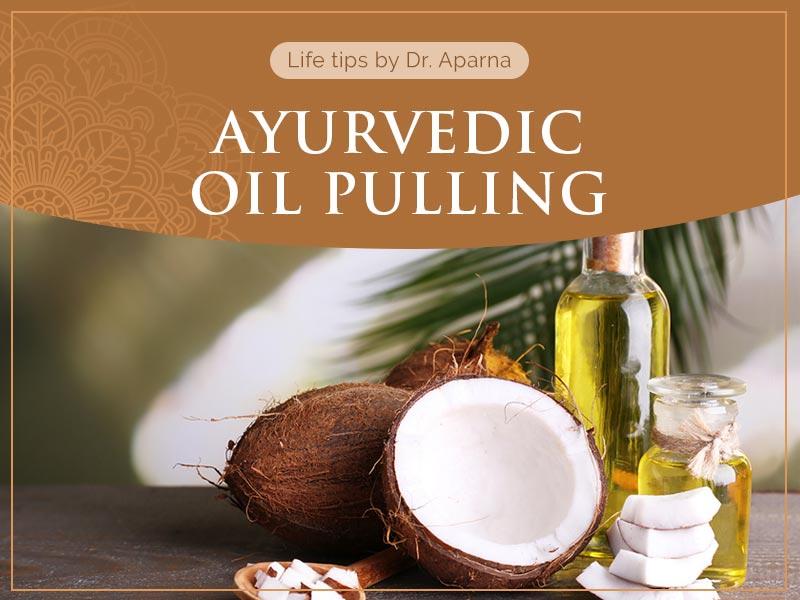 ayurvedic-oil-pulling